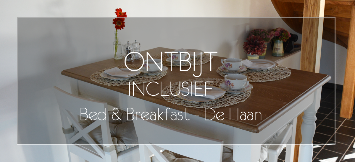 Bed & breakfast de haan